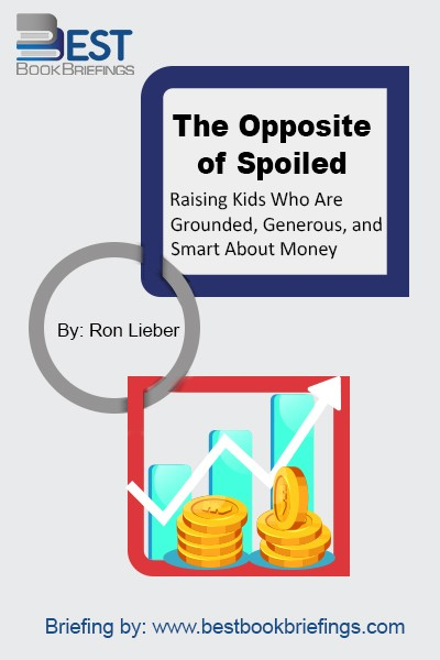 The Opposite of Spoiled is all about how, when and why to talk to kids about money, whether they are 3 years old or teenagers. Written in a warm, accessible voice, grounded in real-world experience and stories from families with a range of incomes, The Opposite of Spoiled is both a