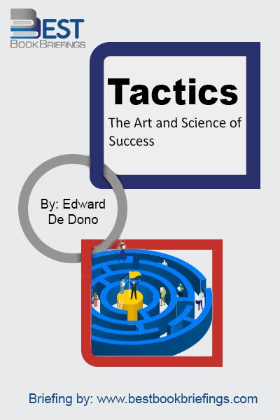Tactics is based upon fifty interviews conducted for the book with men and women who have been outstandingly successful in a variety of fields. With his usual perceptiveness, Edward De Bono, one of the greatest revolutionary thinkers of our time, analyses their different paths to success, revealing that underneath their different
