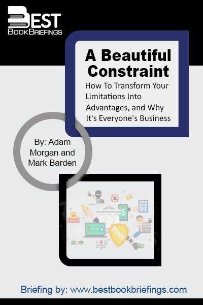 A Beautiful Constraint: How to Transform Your Limitations Into Advantages And Why It's Everyone's Business Now is a book about everyday, practical inventiveness, designed for the constrained times in which we live. It describes how to take the kinds of issues that all of us face today—lack of time, money, resources,