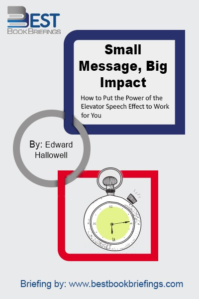 Terri L. Sjodin's new work, Small Message, Big Impact, provides an entertaining, straightforward, and practical how-to guide on effectively communicating an important message in a short period of time. She gives readers an inspiring new perspective on the power of what she calls the Elevator Speech Effect and shows them how to
