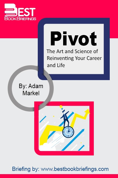 Whether you are transitioning your career, or have been downsized, or believe that your true potential has yet to be fully tapped, Pivot is a guide to reinvention for anyone, at any age. With clear-eyed compassion and frank assessments, Adam shares the secrets that will guide you away from fear and
