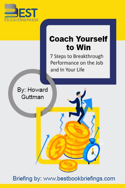 Unlike many self-help books offering advice on how to improve either your career or your personal life, Coach Yourself to Win bridges the two worlds in order to help you improve your performance —whether you're earning your living or living your life. It is written for the vast number of people who seek to create a