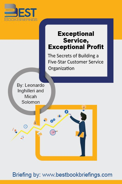 In Exceptional Service, Exceptional Profit insiders Leonardo Inghilleri and Micah Solomon reveal the secrets of providing online and offline customer service so superior it nearly guarantees loyalty.