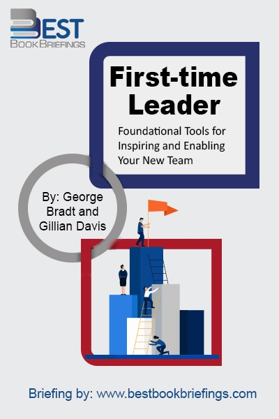 First-time Leader provides basic frameworks, processes, and tools to help first-time leaders and their teams deliver better results faster. Leading is about inspiring and enabling others to do their absolute best, together, to realize a meaningful and rewarding shared purpose. Authors George Bradt, Managing Director of PrimeGenesis, and Gillian Davis, Managing