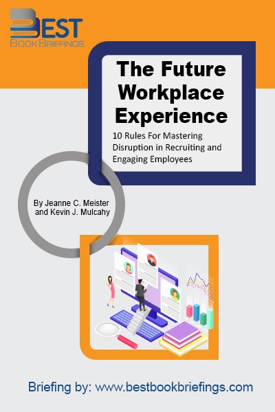 Written by two experts working in the field of workplace innovation, The Future Workplace Experience offers 10 strategic rules for recruiting the right talents, creating an engaging experience for the employees and masteringthe disruptions.  More importantly, it shows how to transform the future of learning and working, and it empathizes on