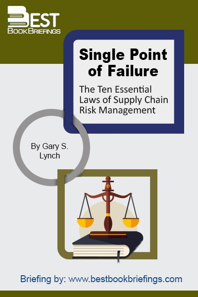 Single Point of Failure: The 10 Essential Laws of Supply Chain Risk Management uses analogies and dozens of case histories to describe the risk parasite that infects all supply chains while revealing methods to neutralize that parasite.