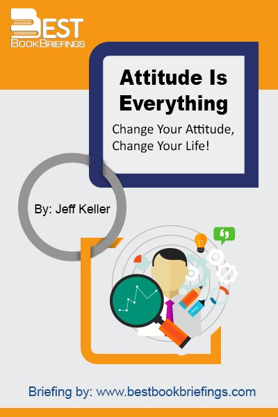 "Think of your attitude as the mental filter through which you experience the world. Some people see the world through the filter of optimism—the glass being half full—while others see life through a filter of pessimism—the glass being half empty. Typically, a person with a negative attitude thinks ""I CAN'T,"" dwells"