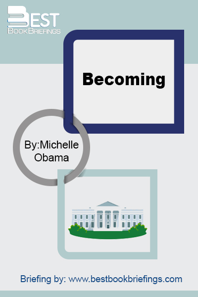 Summary of Becoming by Michelle Obama. Through this summary, you'll explore the different aspects of Michelle Obama's life, starting her childhood. You'll learn what challenges she faced and what choices she had to make. Most importantly, you'll learn what shaped up the beliefs and the perception she brought along to the