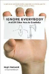 "Ignore Everybody expands on MacLeod's sharpest insights, wittiest cartoons, and most useful advice. For example:-Selling out is harder than it looks. Diluting your product to make it more commercial will just make people like it less.-If your plan depends on you suddenly being ""discovered"" by some big shot, your plan will"