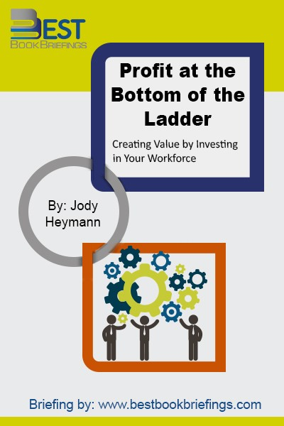 Most managers assume that surviving, especially in recessions, requires slashing wages, benefits, and other workforce expenses. And lowest-skilled workers are often viewed as the most expendable.In Profit at the Bottom of the Ladder, Jody Heymann overturns these assumptions. Drawing from thousands of interviews with employees from front line to C-suite at