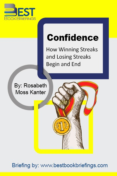 Confidence is the bridge connecting expectations and performance, investment and results. Sometimes it seems as if there are only two states of being: Boom or Bust. When things are up, it feels as if they will always be up. People come to believe they can succeed at anything they try; companies