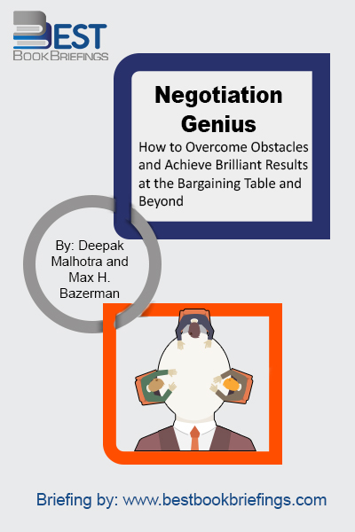 "From two leaders in executive education at Harvard Business School, here are the mental habits and proven strategies you need to achieve outstanding results in any negotiation. Whether you've ""seen it all"" or are just starting out, Negotiation Genius will dramatically improve your negotiating skills and confidence. Drawing on decades of"