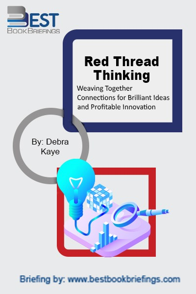 Red Thread Thinking teaches you to activate your own knowledge and resources to make better connections, have more and superior insights, and apply history as a valuable source for future-leaning innovation--without the need for high-cost development.