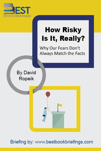 You've probably seen this phenomenon in your family or friends, or maybe even within yourself, where the fears don't seem to match the facts. Sometimes we're more afraid of what the scientific evidence suggests are relatively small risks, but quite often, we aren't afraid enough of the risks that the evidence