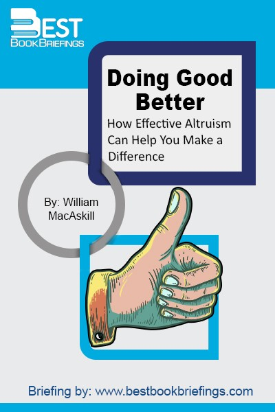 Most people want to make a difference in their lives and you're probably no exception. However, good intentions can all too easily lead to bad outcomes. The challenge for us is: When we try to help others, how can we ensure that we do so as effectively as possible? How can