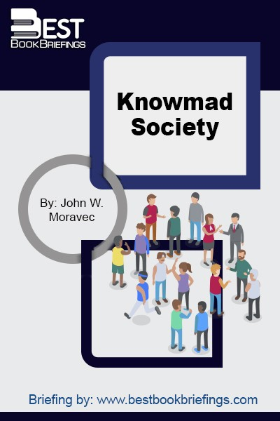 In this book, nine authors from three continents, ranging from academics to business leaders, share their visions for the future of learning and work. Educational and organizational implications are uncovered, experiences are shared, and the contributors explore what it's going to take for individuals, organizations, and nations to succeed in Knowmad