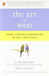 Woo, simple enough to say, but not so simple to do. It is relationship-based persuasion, a strategic process for getting people's attention, pitching your ideas, and obtaining approval for your plans and projects. In short, it's one of the most important skills for any entrepreneur, employee, or professional manager whose work