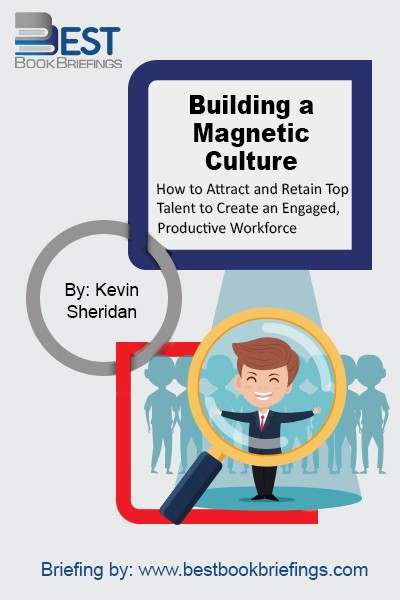 Building a Magnetic Culture explains what engages and motivates employees and how to create an environment in which employees can thrive. Drawing on years of research and real-world examples from his consulting experience, the author gives you the strategies and tactics you need to transform your company by creating and sustaining