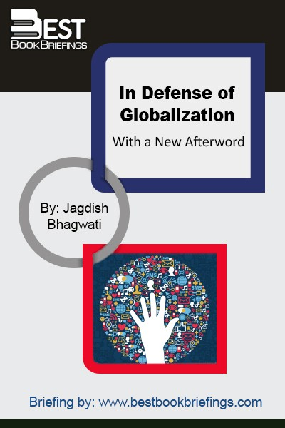 In the passionate debate that currently rages over globalization, critics have been heard blaming it for a host of ills afflicting poorer nations, everything from child labor to environmental degradation and cultural homogenization. Now Jagdish Bhagwati, the internationally renowned economist, takes on the critics, revealing that globalization, when properly governed, is
