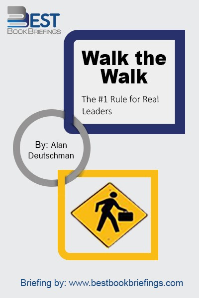 In Walk the Walk, Alan Deutschman offers a new take on the true nature of great leadership. Though some experts make it seem complicated, it is actually breathtakingly simple. According to Deutschman, most leaders focus too much on what they say and not nearly enough on setting an example. This book shows