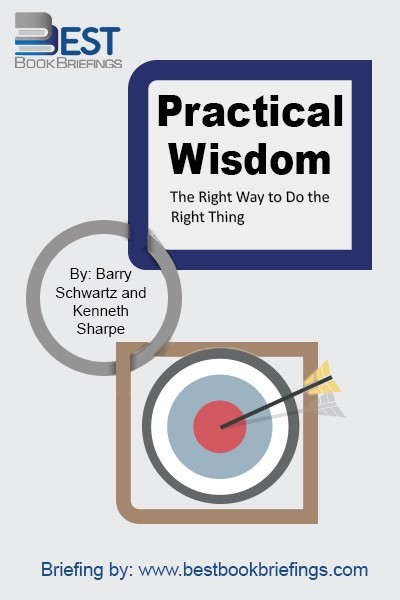 Practical wisdom  is the essential human quality that combines the fruits of our individual experiences with our empathy and intellect-an aim that Aristotle identified millennia ago. It's learning  the right way to do the right thing in a particular circumstance, with a particular person, at a particular time.  But we have