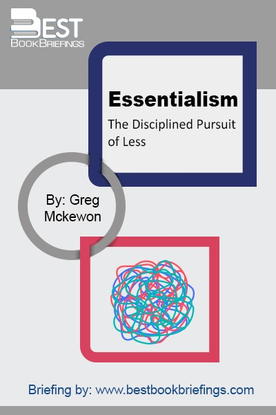 Essentialism isn't about how to get more things done; it's about how to get the right things done. It doesn't mean just doing less for the sake of less either. It's about making the wisest possible investment of your time and energy in order to operate at your highest point of