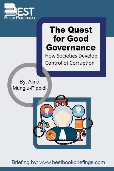 Why do some societies manage to control corruption so that it manifests itself only occasionally, while other societies remain systemically corrupt? This book is about how societies reach that point when integrity becomes the norm and corruption the exception in regard to how public affairs are run and public resources are