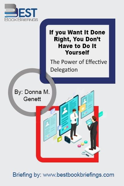 In this delightful, quick to read, business management allegory, Donna M. Genett Ph.D., uses an entertaining narrative about identical cousins, James and Jones, to introduce her successful six-step program for effective delegation.  Whether you are the one delegating or the one being delegated to, implementing these six steps is guaranteed to lighten