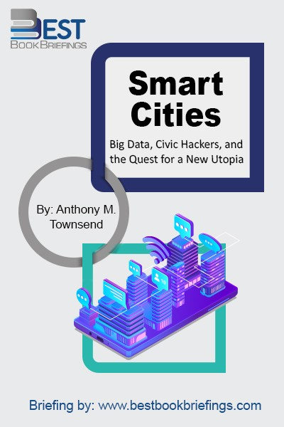 Cities worldwide are deploying technology to address both the timeless challenges of government and the mounting problems posed by human settlements of previously unimaginable size and complexity. In Smart Cities, urbanist and technology expert Anthony Townsend takes a broad historical look at the forces that have shaped the planning and design