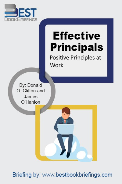 Read and learn as James O'Hanlon and Donald Clifton describe how elementary and secondary principals, identified as outstanding, carry out their work. According to the authors, these principals resemble highly effective managers in business in their adherence to the tenets of positive psychology. While the position of principal is highly demanding,
